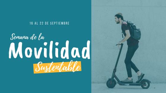 """¿De qué se trata la """"Movilidad Sustentable""""?"""