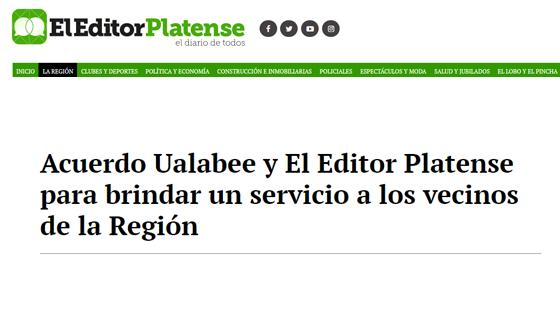 Acuerdo Ualabee y El Editor Platense para brindar un servicio a los vecinos de la Región