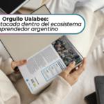 Ualabee: Startup notable del ecosistema nacional
